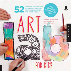 art lab for little kids susan schwake s book creating art with